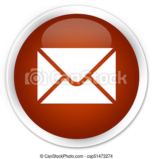 Email icon premium brown round button - csp51473274
