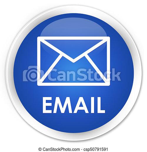 Email premium blue round button - csp50791591