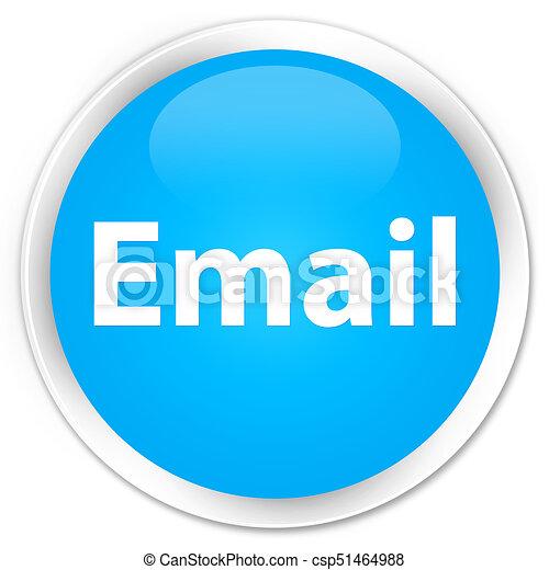 Email premium cyan blue round button - csp51464988