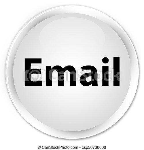 Email premium white round button - csp50738008