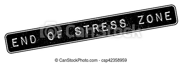 End Of Stress Zone rubber stamp - csp42358959