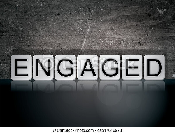Engaged Concept Tiled Word - csp47616973