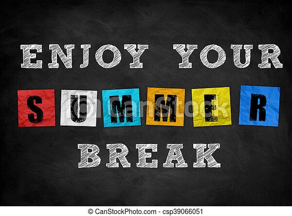 enjoy your summer break chalkboard concept
