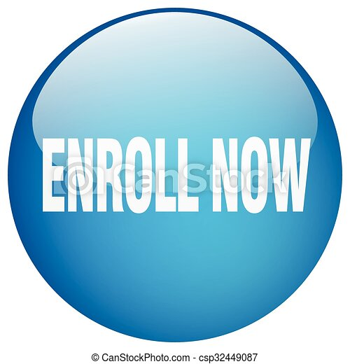 enroll now blue round gel isolated push button - csp32449087