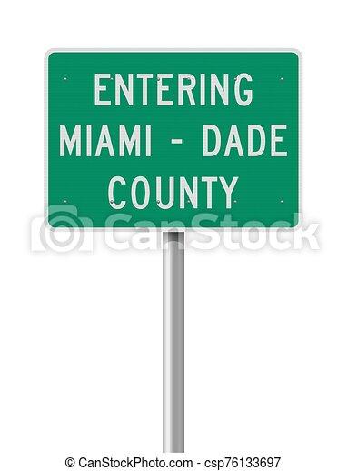 Entering Miami-Dade County road sign - csp76133697