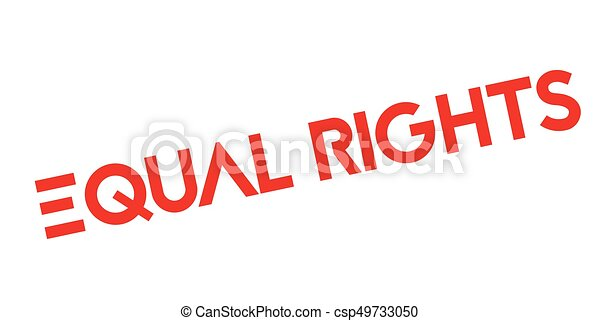 Equal Rights rubber stamp - csp49733050