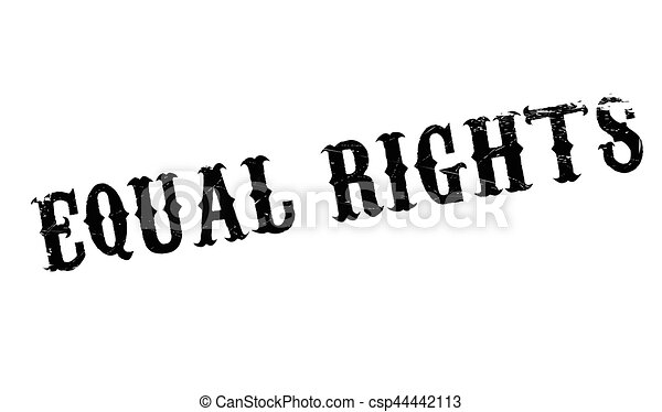 Equal Rights rubber stamp - csp44442113
