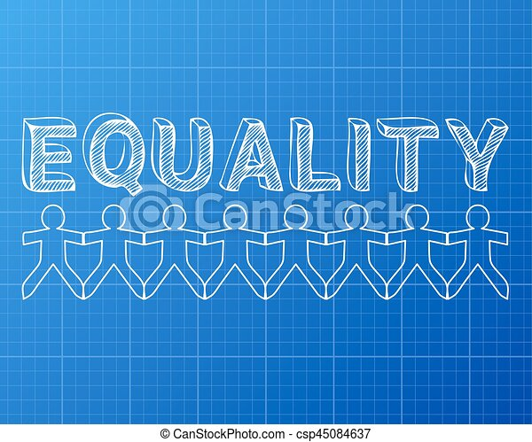 Equality people blueprint equality hand drawn text and cut out equality people blueprint csp45084637 malvernweather Choice Image