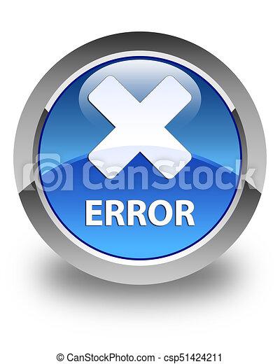 Error (cancel icon) glossy blue round button - csp51424211