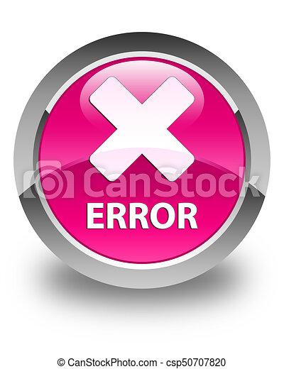 Error (cancel icon) glossy pink round button - csp50707820