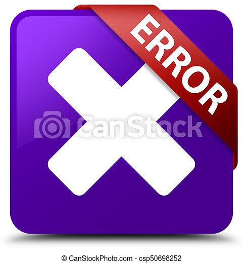 Error (cancel icon) purple square button red ribbon in corner - csp50698252