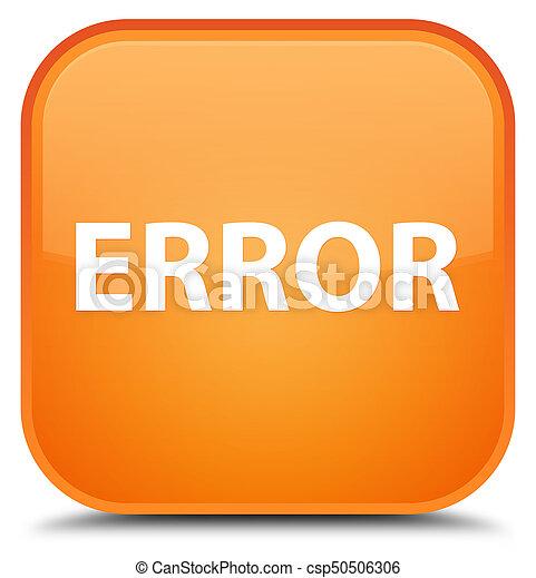 Error special orange square button - csp50506306