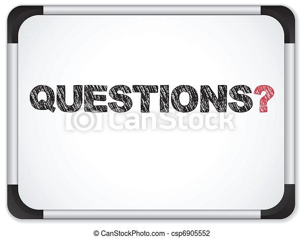 Whiteboard con preguntas escritas en negro - csp6905552