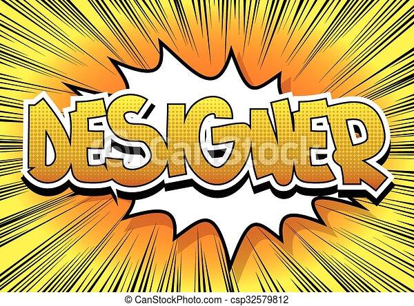 Diseñador, estilo cómic - csp32579812