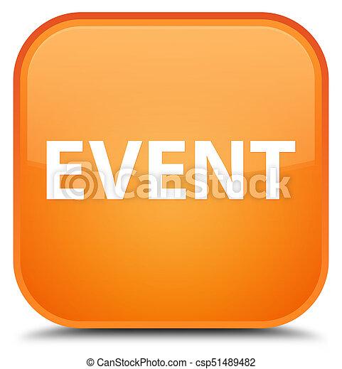 Event special orange square button - csp51489482