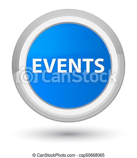 Events prime cyan blue round button - csp50668065