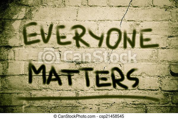 Everyone Matters Concept - csp21458545