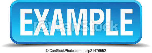 example blue 3d realistic square isolated button - csp21476552