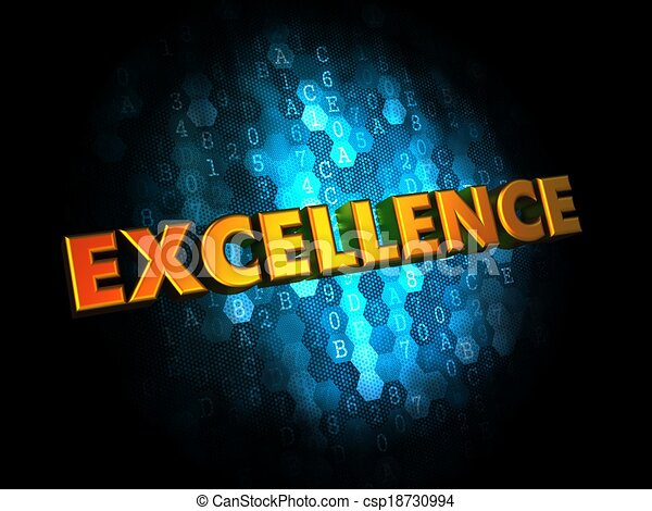 Excellence Concept on Digital Background. - csp18730994