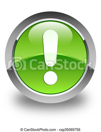 Exclamation mark icon glossy green round button - csp35069756