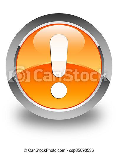 Exclamation mark icon glossy orange round button - csp35098536