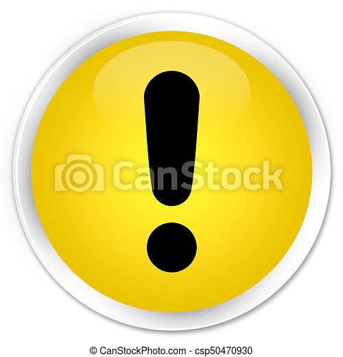 Exclamation mark icon premium yellow round button - csp50470930