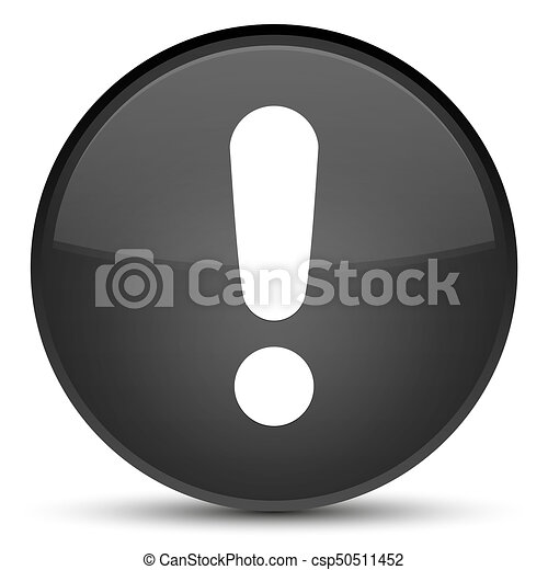Exclamation mark icon special black round button - csp50511452