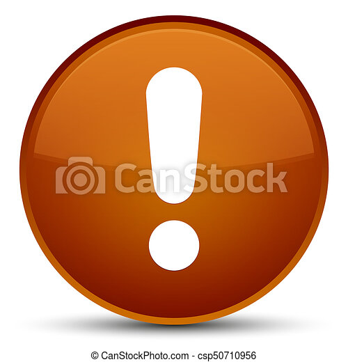 Exclamation mark icon special brown round button - csp50710956