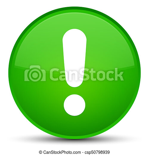 Exclamation mark icon special green round button - csp50798939