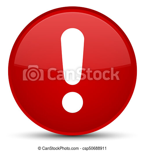 Exclamation mark icon special red round button - csp50688911