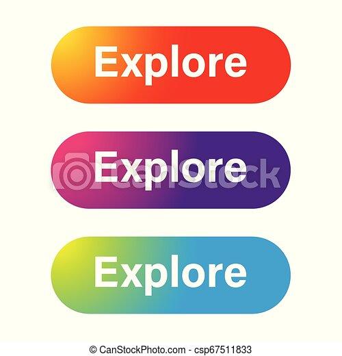 Explore call to action button - csp67511833
