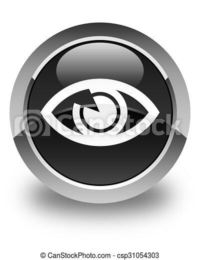Eye icon glossy black round button - csp31054303