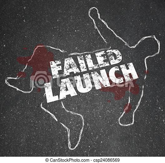 Failed Launch Unsuccessful New Business Startup Chalk Outline De - csp24086569