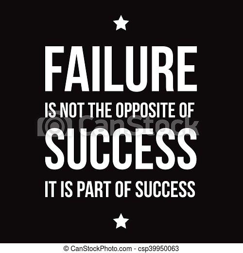 Failure is not opposite of success - csp39950063