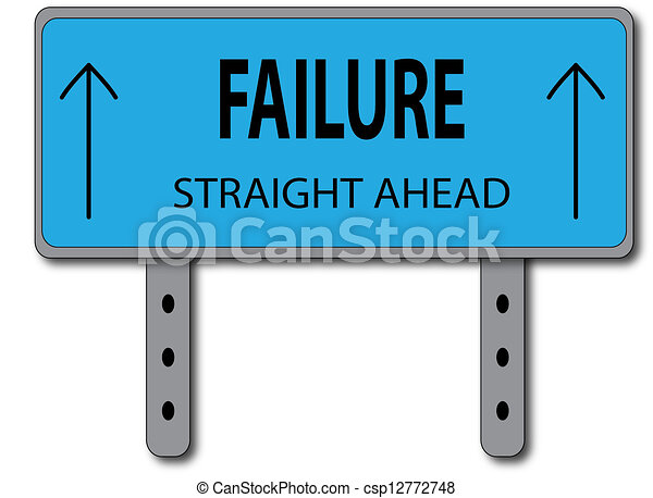 Failure Sign Concept - csp12772748