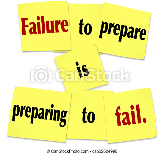 Failure to Prepare is Preparing to Fail Sticky Note Saying - csp22624990