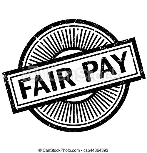 Fair Pay rubber stamp - csp44364393