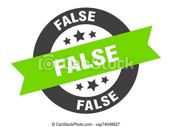 false sign. false black-green round ribbon sticker - csp74048627