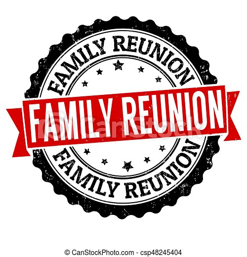 family reunion sign or stamp on white background vector vector rh canstockphoto com family reunion clipart black family reunion clip art pictures
