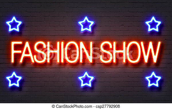 Fashion Show Neon Sign On Brick Wall Background
