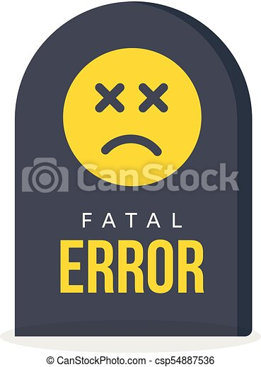 Fatal Error Message Tombstone Warning Information Computer Fail