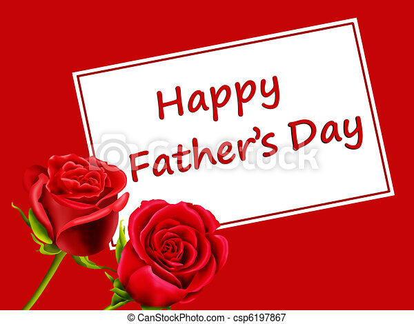 Fathers day card with roses and happy fathers day fathers day card with roses csp6197867 m4hsunfo