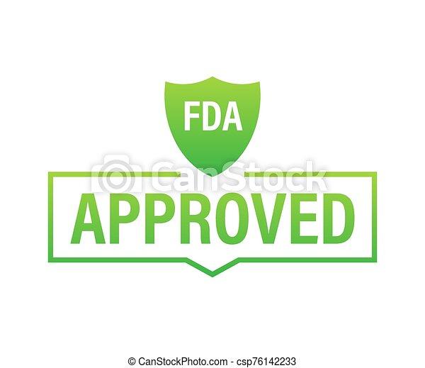 FDA approved grunge rubber stamp on white background. Vector illustration. - csp76142233