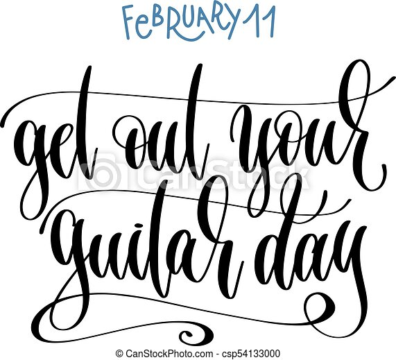 february 11 get out your guitar day hand lettering vector rh canstockphoto ca february calendar clipart february calendar clipart png