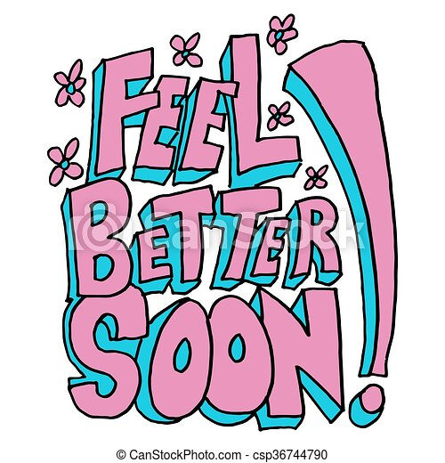 An Image Of A Feel Better Soon Message