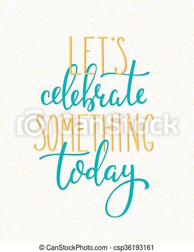 Hoy Cita Motivación Para La Vida Y La Felicidad Lettering