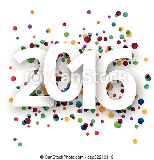 Feliz Año Nuevo 2016 celebración con confeti. - csp32210119
