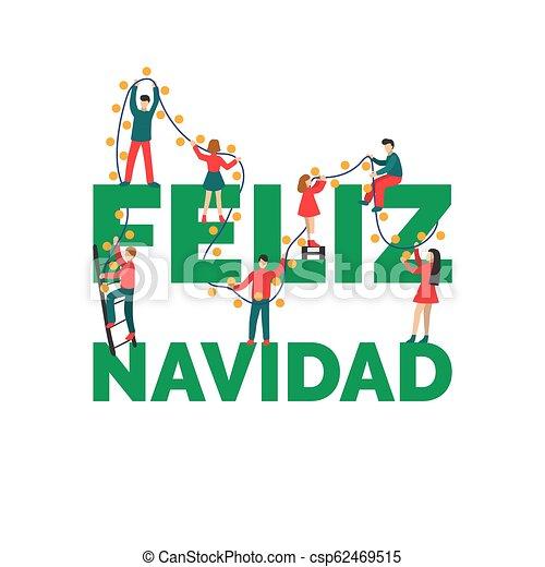Feliz Navidad Handwritten Phrase Translated From Spanish Merry Christmas Flat People Decorating By Fairy Lights