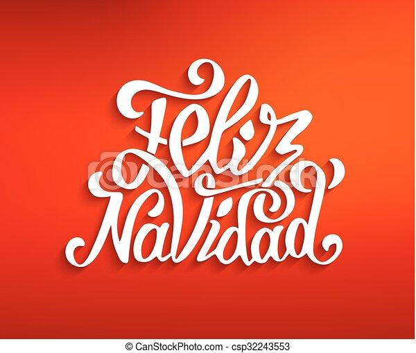 Feliz navidad lettering merry christmas greetings feliz clipart merry christmas greetings vector feliz navidad lettering merry christmas greetings csp32243553 m4hsunfo