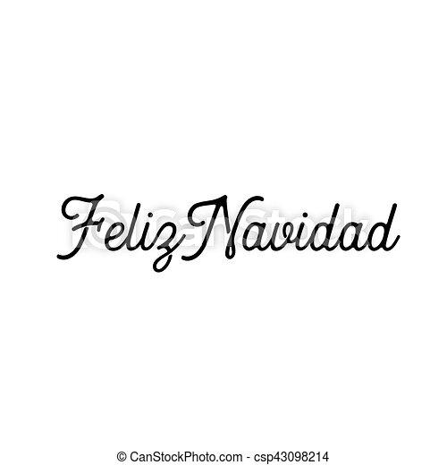 Feliz navidad words vector illustration lettering christmas feliz navidad words vector illustration lettering christmas and new year holiday calligraphy phrase m4hsunfo